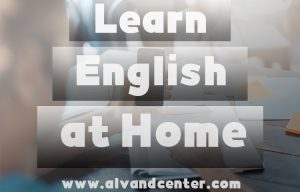 بهترین راه یادگیری زبان انگلیسی در خانه
